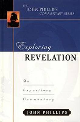 Exploring Revelation-H: An Expository Commentary