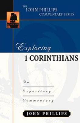 Exploring 1 Corinthians-H: An Expository Commentary