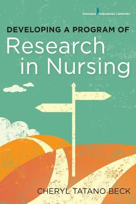 Developing a Program of Research in Nursing