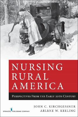 Nursing Rural America: Perspectives from the Early 20th Century