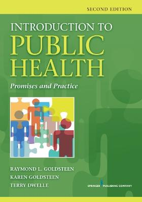 Introduction to Public Health: Promises and Practice