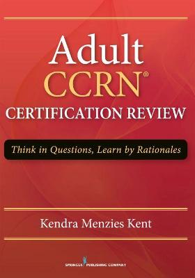 Adult CCRN Certification Review