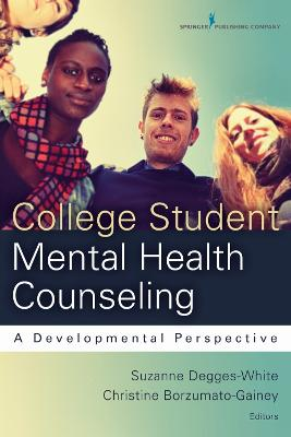 College Student Mental Health Counseling: A Developmental Perspective