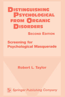 Distinguishing Psychological from Organic Disorders, 2nd Edition: Screening for Psychological Masquerade