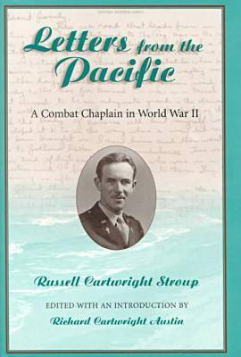 Letters from the Pacific: A Combat Chaplain in World War II