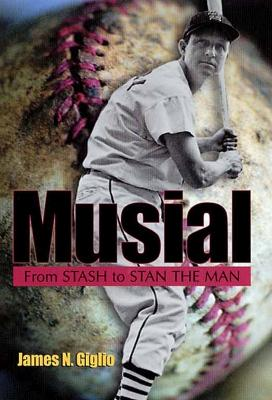Musial: From Stash to Stan the Man