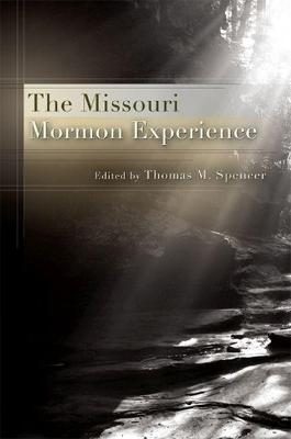 The Missouri Mormon Experience