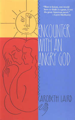 Encounter with an Angry God: Recollections of My Life with John Peabody Harrington