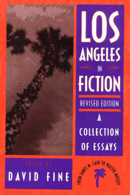 Los Angeles in Fiction: A Collection of Essays