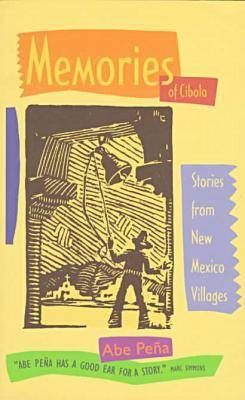 Memories of C Ibola: Stories from New Mexico Villages