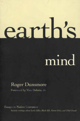 Earth's Mind: Essays in Native Literature