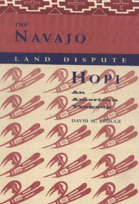 The Navajo-Hopi Land Dispute: An American Tragedy