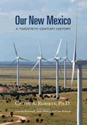 Our New Mexico: A Twentieth Century History