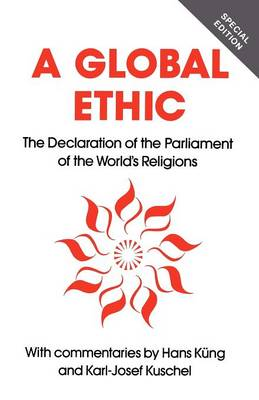 A Global Ethic: The Declaration of the Parliament of the World's Religions