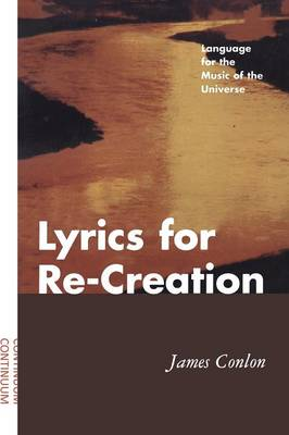 Lyrics for Re-creation: Language for the Music of the Universe