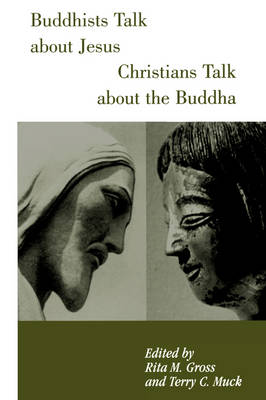 Buddhists Talk About Jesus/Christians Talk About Buddha