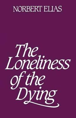 The Loneliness of Dying