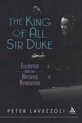 The King of All, Sir Duke: Ellington and the Artistic Revolution
