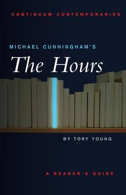 """Michael Cunningham's """"The Hours"""": A Reader's Guide"""