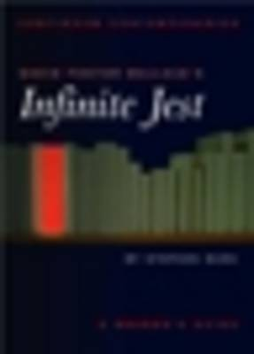"""David Foster Wallace's """"Infinite Jest"""": A Reader's Guide"""