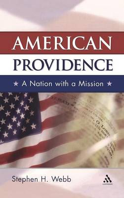 American Providence: A Nation with a Mission