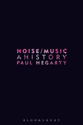 Noise Music: A History