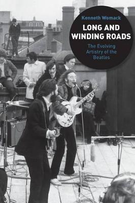 """Long and Winding Roads: The Evolving Artistry of the """"Beatles"""""""