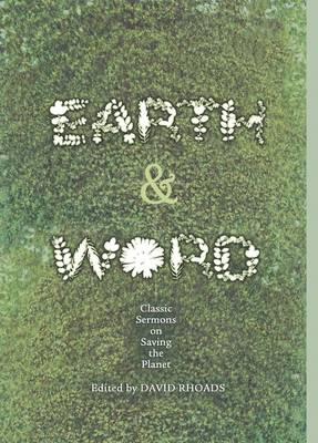 Earth and Word: Classic Sermons on Saving the Planet