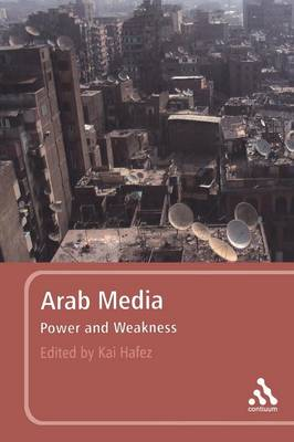 Arab Media: Power and Weakness