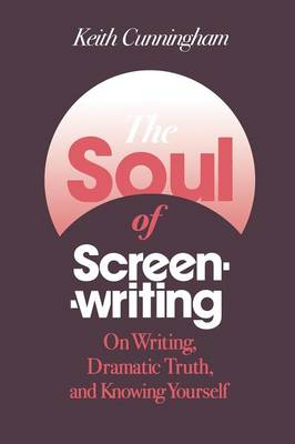The Soul of Screenwriting: 16 Story Steps