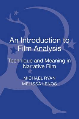 An Introduction to Film Analysis: Technique and Meaning in Narrative Film