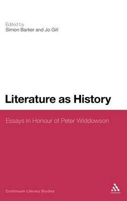 Literature as History: Essays in Honour of Peter Widdowson
