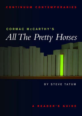 """Cormac Mccarthy's """"All the Pretty Horses"""""""