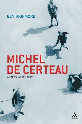 Michel De Certeau: Analysing Culture