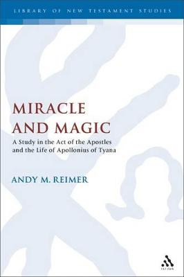 Miracle Workers and Magicians in the Acts of the Apostles