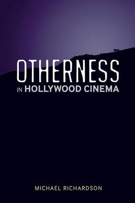 Otherness in Hollywood Cinema