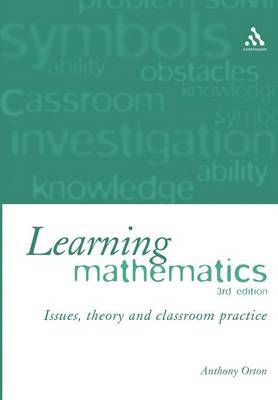 Learning Mathematics: Issues, Theory, and Classroom Practice