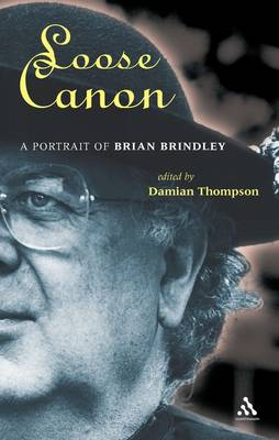 Loose Canon: A Portrait of Brian Brindley