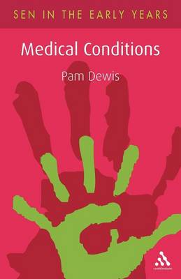 Medical Conditions: A Guide for the Early Years