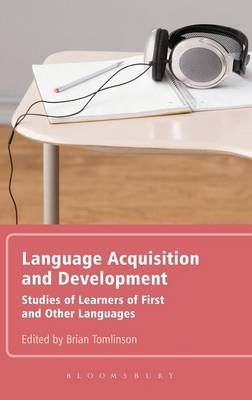 Language Acquisition and Development: Studies of Learners of First and Other Languages
