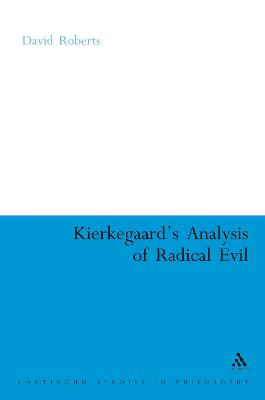 Kierkegaard's Analysis of Radical Evil: The Intensification of Despair