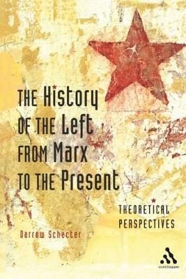 The History of the Left from Marx to the Present: Theoretical Perspectives