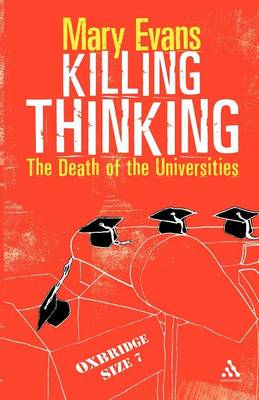 Killing Thinking: The Death of the Universities