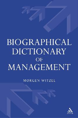 Biographical Dictionary of Management