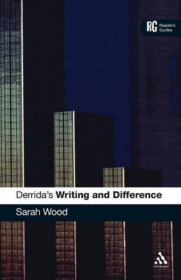 """Derrida's """"Writing and Difference"""": A Reader's Guide"""