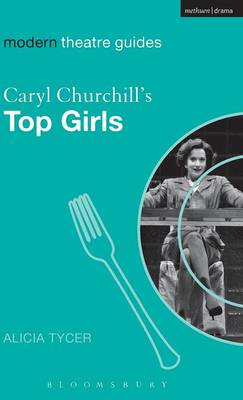 "Caryl Churchill's ""Top Girls"""