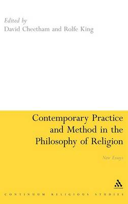 Contemporary Practice and Method in the Philosophy of Religion: New Essays