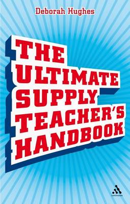 The Ultimate Supply Teacher's Handbook