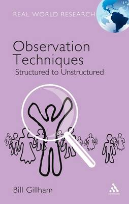 Observation Techniques: Structured and Unstructured Approaches