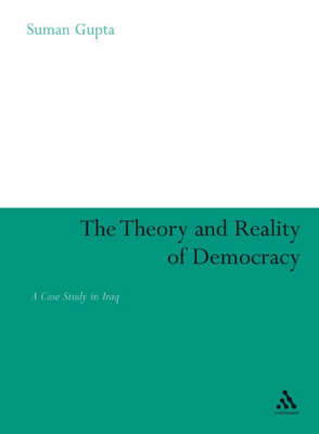 The Theory and Reality of Democracy: A Case Study in Iraq